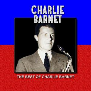 The Best of Charlie Barnet