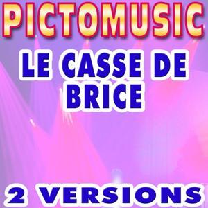 Le casse de Brice (Version karaoké dans le style de Jean Dujardin)