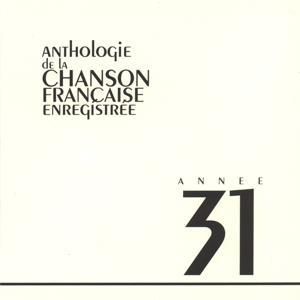 Anthologie de la chanson francaise 1931