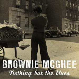 Nothing But the Blues for Brownie McGhee