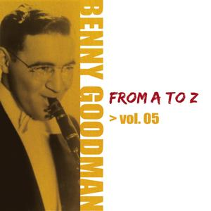 Benny Goodman from A to Z, Vol. 5