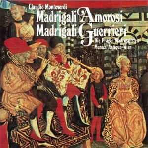 Monteverdi : Madrigali Amorosi e Guerrieri