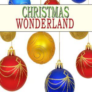 Christmas Wonderland (Happy Christmas Time)