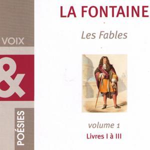 Les Fables de La Fontaine, vol.1 (Livres I à III)