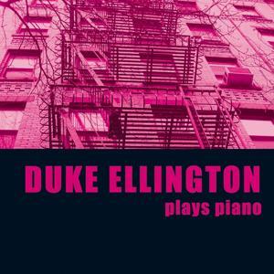 Duke Ellington Plays Piano