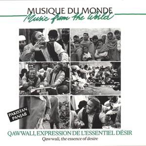 Musique du monde : Pakistan Panjab, Qawwali (Expression de l'essentiel désir)