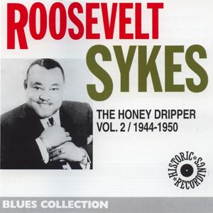 Roosevelt Sykes, Vol. 2: The Honey Dripper 1944-1950 (Blues Collection Historic Recordings)