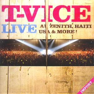 T-Vice Live au Zénith, Haïti, USA & More!