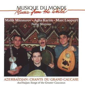 Azerbaidjan: musiques du grand caucase