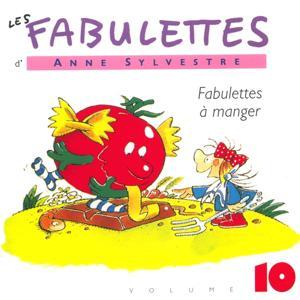 Les Fabulettes, vol. 10 : A manger
