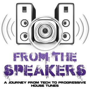 From the Speakers - Progressive & House Tunes