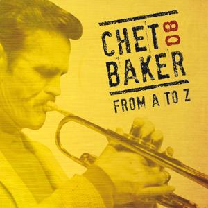 Chet Baker from A to Z, Vol. 8