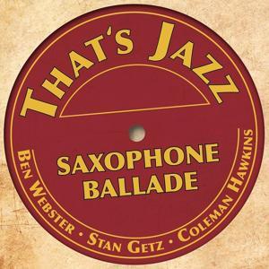That´s Jazz (Saxophone Ballade)
