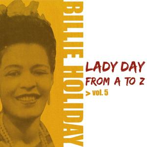 Lady Day From A To Z, Vol. 5