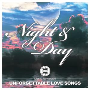 Night and Day - Unforgettable Love Songs