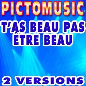 T'As Beau Pas Être Beau (Karaoke) - Single