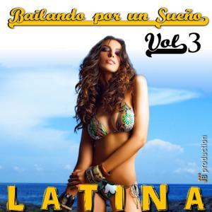 Baila! Bailando por un Sueño, Vol. 3 (Baila Latino)