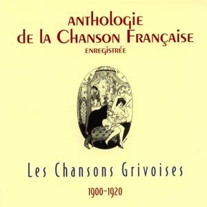Anthologie de la chanson française - chansons grivoises (1900-1920)
