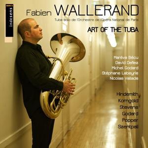 The Art of the Tuba: Fabien Wallerand