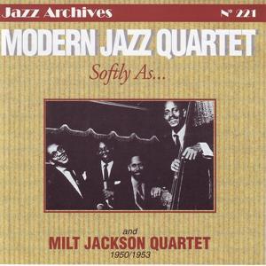 Softly as... Modern Jazz Quartet (1950 - 1953)