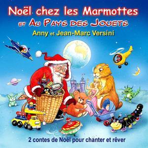 Noël chez les marmottes et au pays des jouets