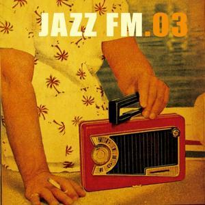 Jazz FM. 03