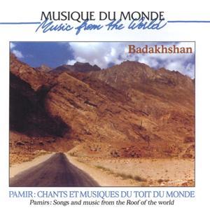 Pamir : chants et musiques du toit du monde
