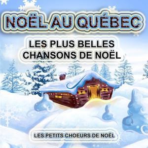 Noël au Québec : Les plus belles chansons de Noël