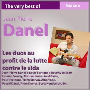 The Very Best of Jean-Pierre Danel (Les duos au profit de la lutte contre le SIDA)
