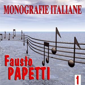 Monografie italiane: Fausto Papetti, vol. 1
