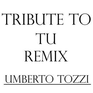 Tribute to Umberto Tozzi: Tu Julian B. Remix