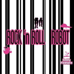 Rock 'n Roll Robot