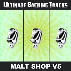 Ultimate Backing Tracks: Malt Shop, Vol. 2