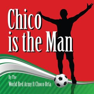 Chico Is the Man (Chicharito)