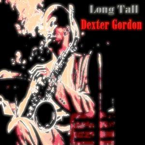 Long Tall (60 Tracks - Digital Remastered)