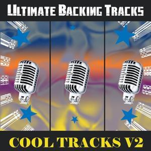 Ultimate Backing Tracks: Cool Tracks, Vol. 2