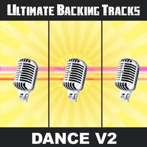 Ultimate Backing Tracks: Dance, Vol. 2