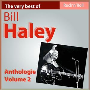 The Very Best of Bill Haley: Anthology, Vol. 2