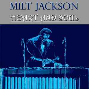 Heart and Soul (74 Original Tracks - Digital Remastered)