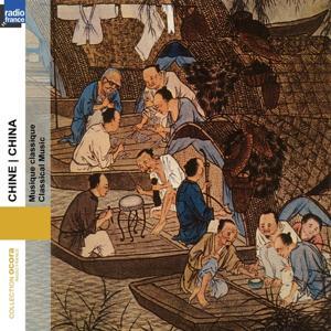 China - Chine: Classical Music (Collection Ocora Radio-France)