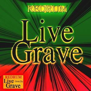 Live from da Grave