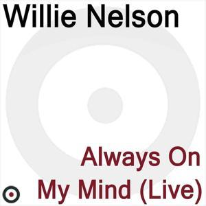 Always On My Mind (Live)