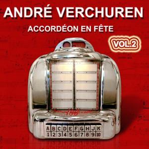 André Verchuren - Accordéon en fête Vol.2 - Grands succès