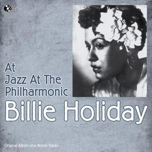 At Jazz At the Philharmonic (Original Album Plus Bonus Track)