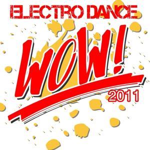Wow Electro Dance 2011