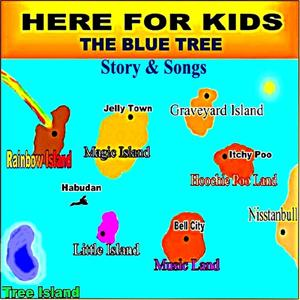 The Blue Tree (Story & Songs)