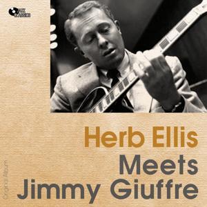 Herb Ellis Meets Jimmy Guiffre (Original Album)