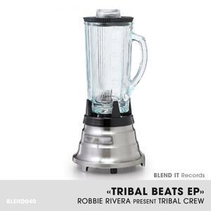Tribal Beats EP (Robbie Rivera Present Tribal Crew)