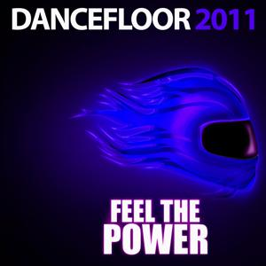 Dancefloor - Feel the Power 2011
