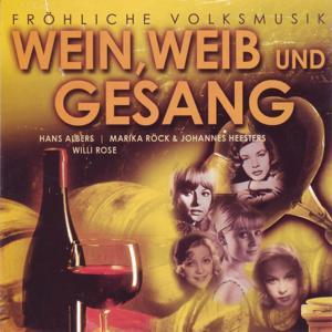 Fröhliche Volksmusik-Wein, Weib und Gesang